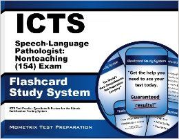 ICTS Speech Language Pathologist: Nonteaching (154) Exam Flashcard Study System: ICTS Test Practice Questions & Review for the Illinois Certification Testing System: ICTS Exam Secrets Test Prep Team: 9781614021490: Books