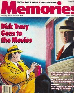 "Dick Tracy, Warren Beatty, Elvis Presley, Ben Hogan, Nat ""King"" Cole, Alfred Hitchcock   June/July, 1990 Memories Magazine (106 Pages): Everything Else"