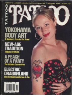 TATTOO Magazine January 2003 No. 161 (World's largest selling tattoo magazine, Yokohama body art, Tattoos by Micro, Electric Dragonland, Ink by Shahn Anderson): Billy Tinney: Books