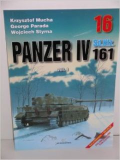 "Kagero Books ""German WW II Panzer IV Sd.Kfz. 161"" #16: George Parada: Books"