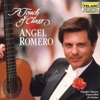 Touch of Class / Popular Classics Transcribed by Romero, Angel (1990) Audio CD Music