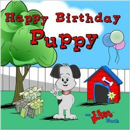 Happy Birthday Puppy: An I See Puppy Book: Elaine Stewart (Editor) Tammy Lynn: 9780977427703: Books