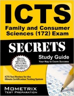 ICTS Family and Consumer Sciences (172) Exam Secrets Study Guide: ICTS Test Review for the Illinois Certification Testing System: ICTS Exam Secrets Test Prep Team: 9781609719012: Books