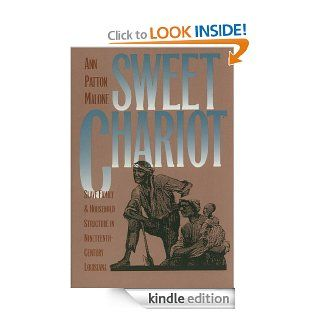 Sweet Chariot (Fred W. Morrison Series in Southern Studies) eBook: Ann Patton Malone: Kindle Store