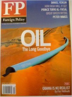 Foreign Policy Magazine (September/October 2009) Oil The Long Goodbye (174) Foreign Policy Books