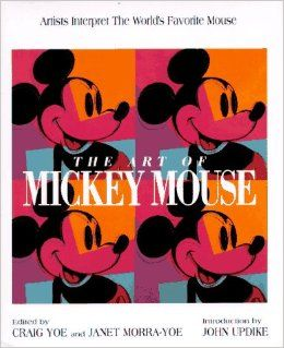 The Art of Mickey Mouse: Artists Interpret The World's Favorite Mouse (Disney Miniature Series): Craig Yoe, Janet Yoe Morra: 9780786861880: Books