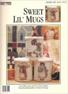 Sweet Lil' Mugs Counted Cross Stitch Pattern Leaflet for Leisure Arts No. 83111: Books
