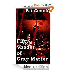 50 Shades of Gray Matter: Book 4 (The Swordsman Series) eBook: Pat Connid: Kindle Shop