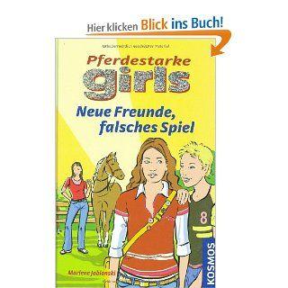 Neue Freunde, falsches Spiel: Marlene Jablosnki: Bücher