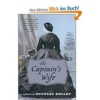 The Captain's Wife: Douglas Kelley: Englische Bücher