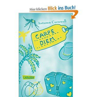 Carpe Diem: Autumn Cornwell, Martina Tichy: Bücher