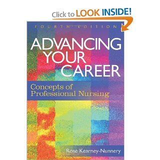 Advancing Your Career: Concepts in Professional Nursing (DavisPlus): Dr Rose Kearney Nunnery: Books