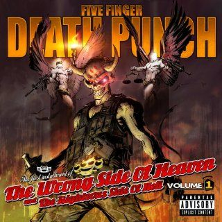 The Wrong Side Of Heaven And The Righteous Side Of Hell [Explicit]: Five Finger Death Punch: MP3 Downloads