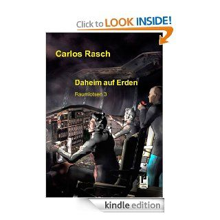 Daheim auf Erden (Raumlotsen) (German Edition) eBook: Carlos Rasch: Kindle Store