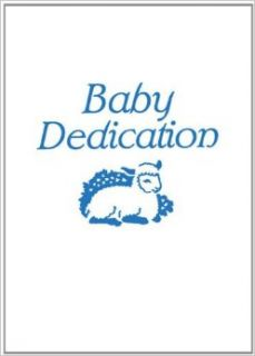 Dedication for Baby Boy Certificate (Package of 3): 9780687049660: Books