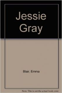 Jessie Gray (9780727812797): Emma Blair: Books