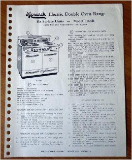 Monarch Electric Double Oven Range, Six Surface Units Model F168R Parts List, Replacement Instructions, and Schematic Wiring Diagram (Monarch Range Company, Beaver Dam, Wisconsin, E101): Monarch Range Company: Books