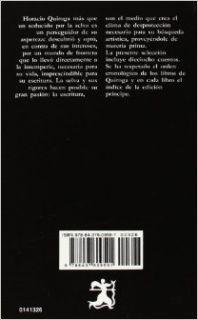 Cuentos de Horacio Quiroga (Letras Hispanicas) (Letras Hispanicas) (Spanish Edition): Horacio Quiroga: 9788437609591: Books