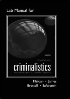 Lab Manual for Criminalistics: An Introduction to Forensic Science (Catalyst: The Pearson Custom Library for Chemistry): Clifton E. Meloan, Richard E. James, Richard Saferstein, Thomas Brettell Ph.D D ABC: 9780135099445: Books