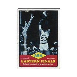 1973 74 Topps #207 Eastern Finals/Artis Gilmore   NM: Sports Collectibles