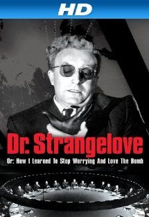 Dr. Strangelove Or: How I Learned To Stop Worrying And Love The Bomb [HD]: Peter Sellers, George C. Scott, Sterling Hayden, Keenan Wynn:  Instant Video
