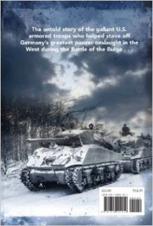 The Tigers of Bastogne: Voices of the 10th Armored Division in the Battle of the Bulge: Michael Collins, Martin King: 9781612001814: Books