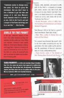 Girls to the Front: The True Story of the Riot Grrrl Revolution: Sara Marcus: 9780061806360: Books