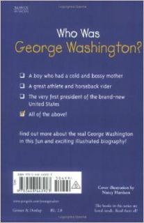 Who Was George Washington?: Roberta Edwards, Nancy Harrison, True Kelley: 9780448448923: Books