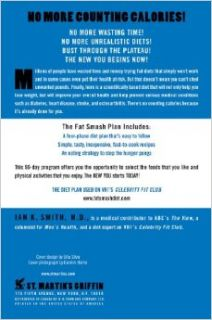 The Fat Smash Diet: The Last Diet You'll Ever Need: Ian K. Smith: 9780312363130: Books