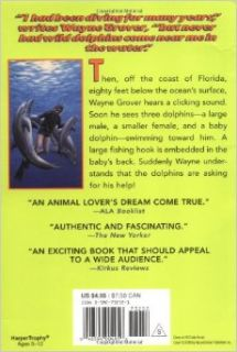 Dolphin Adventure: A True Story: Wayne Grover, Jim Fowler: 9780380732524: Books