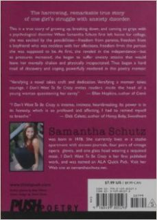 I Don't Want To Be Crazy: Samantha Schutz: 9780439805193: Books