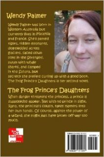 The Frog Prince's Daughters: Wendy Palmer: 9781602151031: Books