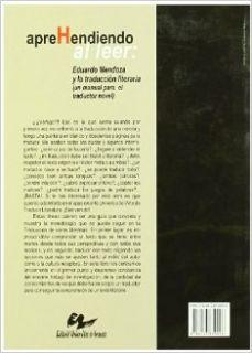 Aprehendiendo al leer  Eduardo Mendoza y la traducci�n literaria  un manual para el traductor novel Natalia Arregui Barrag�n 9788433850096 Books