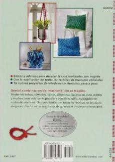 Macram� con trapillo: nuevos bolsos y objetos para decorar la casa: Kim Goldt: 9788498743517: Books