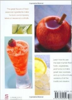 Market Fresh Mixology: Cocktails for Every Season: Bridget Albert, Mary Barranco: 9781572840959: Books