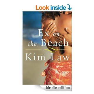 Ex on the Beach (A Turtle Island Novel) eBook: Kim Law: Kindle Store