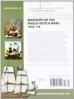 Warships of the Anglo Dutch Wars 1652 74 (New Vanguard): Angus Konstam, Tony Bryan: 9781849084109: Books