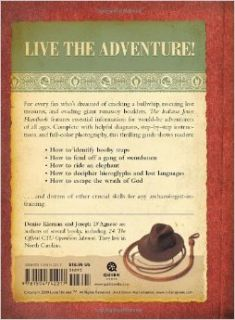 The Indiana Jones Handbook: Denise Kiernan, Joseph D'Agnese: 9781594742217: Books