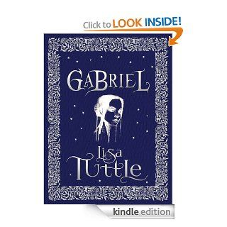 Gabriel eBook: Lisa Tuttle: Kindle Store