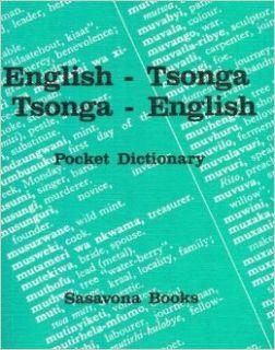 English Tsonga, Tsonga English Pocket Dictionary (English and Tsonga Edition) (9780949981370) Swiss Mission in SA Books