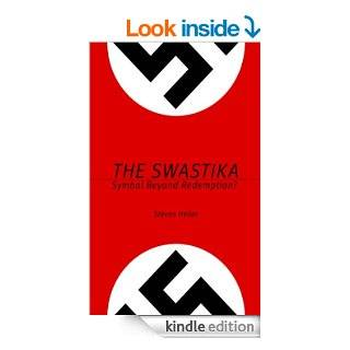 The Swastika: Symbol Beyond Redemption? eBook: Steven Heller: Kindle Store