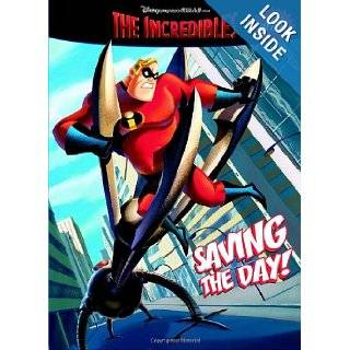 Saving the Day (The Incredibles Coloring Book plus Tattoos) Cary Oakman, Disney Productions 9780375829604 Books