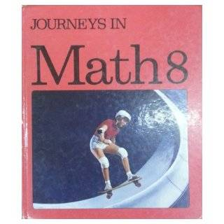 in Math 8 Ralph D. Connelly, Jack W. Lesage, Jeffery D. Martin, Thomas O'Shea, J. Norman C. Sharp, R. Hugh Beattie, Fred Bilous, William C. Bober, Brian Bright, Dale R Drost 9780770214333 Books