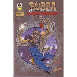 Bubba the Redneck Werewolf, Vol 1 #7 (Comic Book) MITCH HURRICANE HYMAN Books