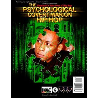 The Psychological Covert War on Hip Hop Professor Griff 9780977124206 Books