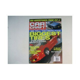 Car Craft March 2000 (980 HORSEPOWER FROM 352 ci   WE TELL YOU WHAT FITS BIGGEST TIRES FOR YOUR MUSCLECAR   PLUS: DISC BRAKE SWAPS   TRICK POWER STEERING): DAVID FRIEBURGER: Books