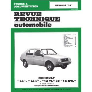 Rta 368.4 Renault 14 l   Tl et Gtl (1976/1983) (French Edition): Etai: 9782726836842: Books
