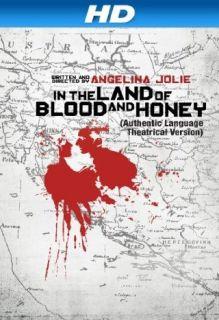 In the Land of Blood and Honey Anniversary Edition [HD] Zana Marjanovic, Goran Kostic, Rade Serbedzija, Angelina Jolie  Instant Video