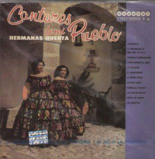 "Las Hermanas Huerta "" Las Gaviotas"" Import ""Serie Del Recuerdo': Music"