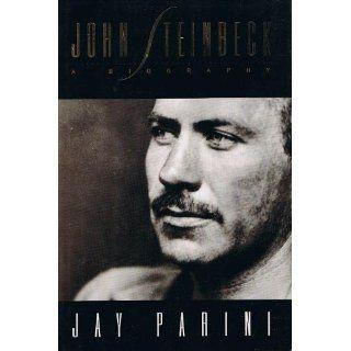 John Steinbeck: A Biography: Jay Parini: 9780805016734: Books
